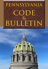 Pennsylvania Code & Bulletin